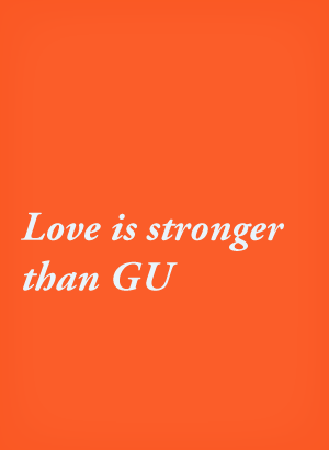 love is stronger than gu