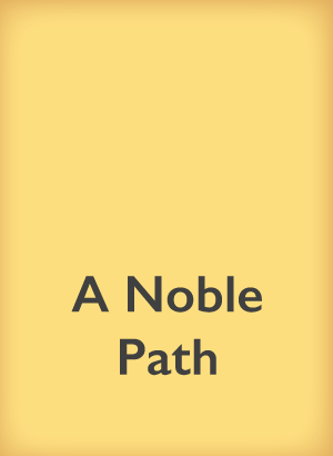 a noble path
